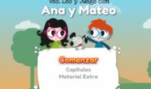 Veo, leo y juego con Ana y Mateo