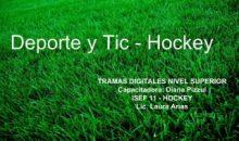 Secuencia didáctica  – Deportes y tics (Hockey)