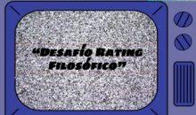 Desafío Rating Filosófico.