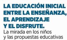 Educación convoca al Congreso nacional e internacional de educación de Nivel Inicial