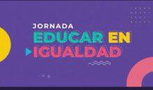 Jornada Educar en Igualdad 2021