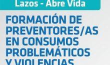 """2DA COHORTE de la """"FORMACIÓN DE PREVENTORE/AS EN CONSUMOS PROBLEMÁTICOS Y VIOLENCIAS"""""""