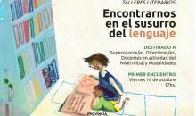 """NIVEL INICIAL: Proyecto taller: """"Encontrarnos en el susurro del lenguaje"""""""