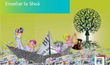 Enseñar la Shoá: entre el conocimiento, el recuerdo y una ética del cuidado del otro